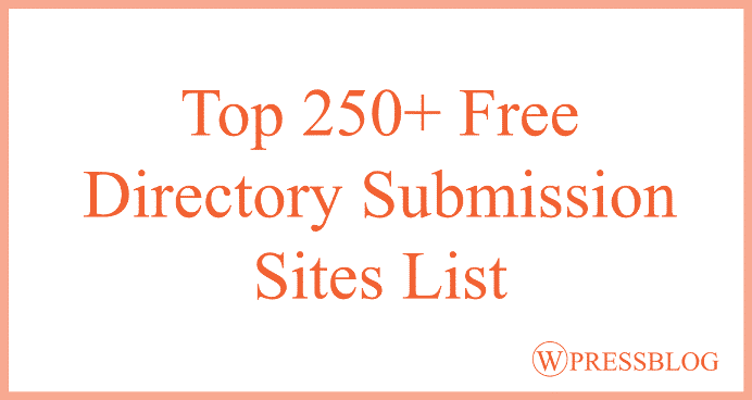 250+ Free Directory Submission Sites List in 2019