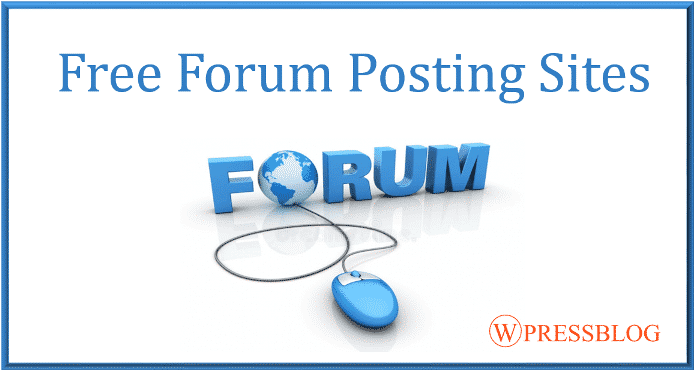Top 400+ Free Forum Posting Sites List for 2018