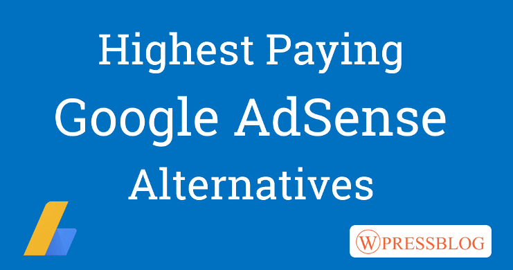 Best Highest Paying Google Adsense Alternatives