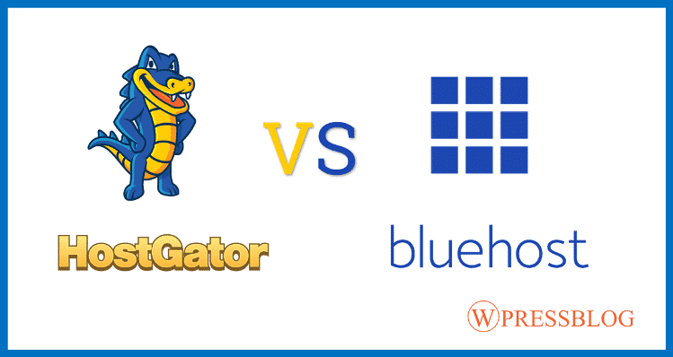 BlueHost Vs HostGator Comparison (August 2018): Which Is The Best Web Hosting?