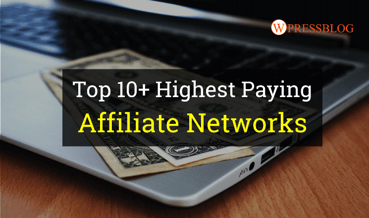 Highest Paying Affiliate Networks