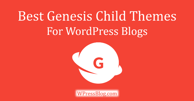 Best Genesis Child Themes for Blog