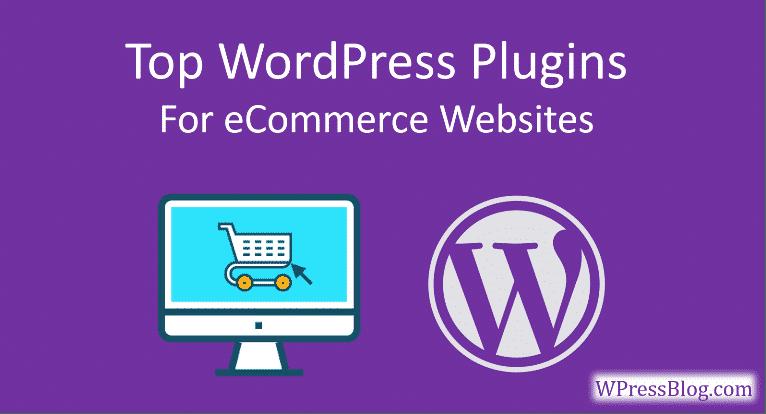Top WordPress Plugins for eCommerce website