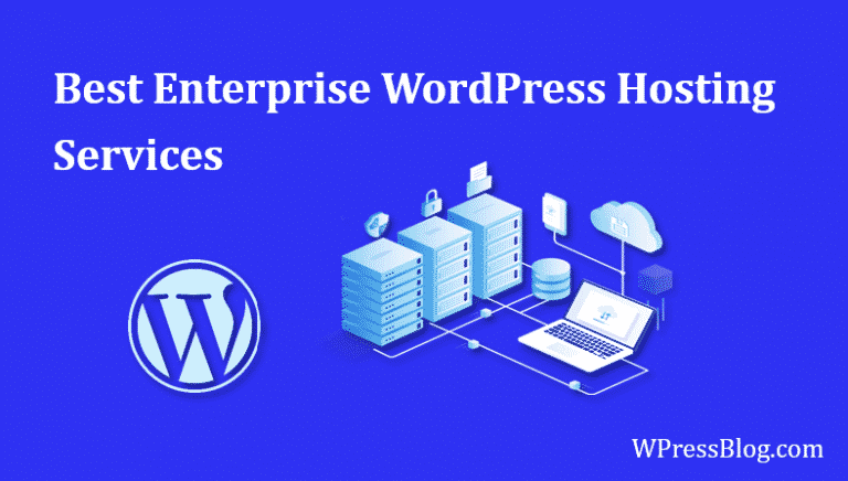 Best Enterprise WordPress Hosting Services